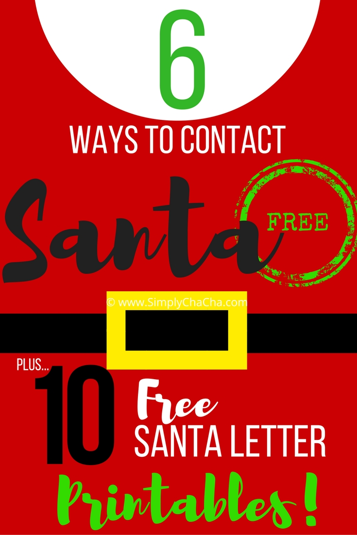6 FREE Ways to Contact Santa Now FREE Printables  Simply ChaCha